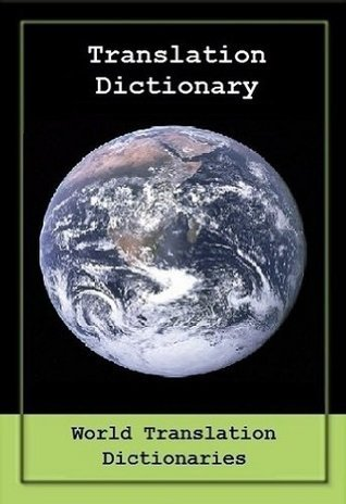 TRANSLATION DICTIONARY - English to Basque and Basque to English  by  World Translation Dictionaries