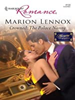 Crowned: The Palace Nanny (Harlequin Romance)