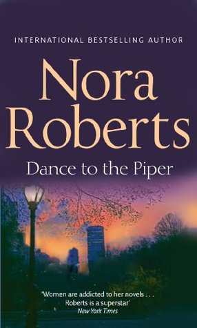 Dance To The Piper Nora Roberts
