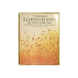 The Illustrated Leaves of Grass Walt Whitman