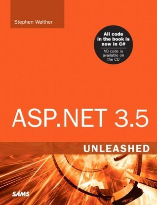 ASP.NET 3.5 Unleashed  by  Stephen Walther