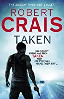 Taken. Robert Crais
