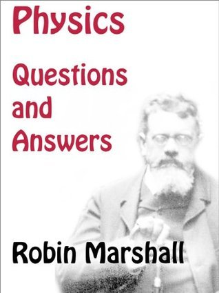 Physics Questions and Answers Robin Marshall