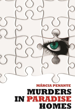 Murders in Paradise Homes  by  Marcia Penante