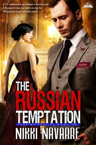The Russian Temptation (Book Two) (Foreign Affairs)  by  Nikki Navarre