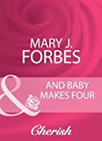 And Baby Makes Four (Mills & Boon Cherish)