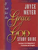 If Not for the Grace of God Study Guide
