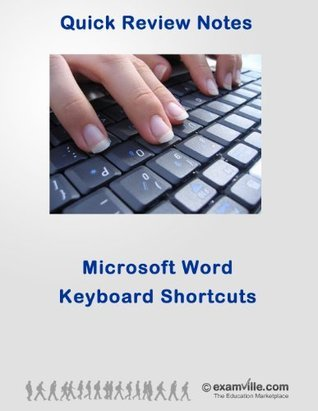 Microsoft Word Keyboard Shortcuts (Quick Review Notes)  by  J. Allen