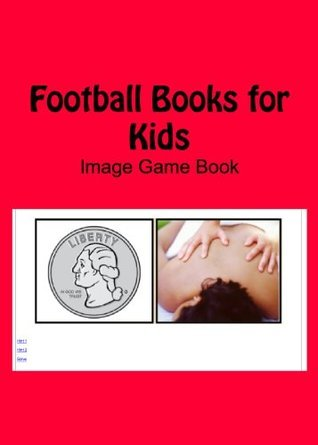Football Books for Kids - Image Game Book  by  Mega Images