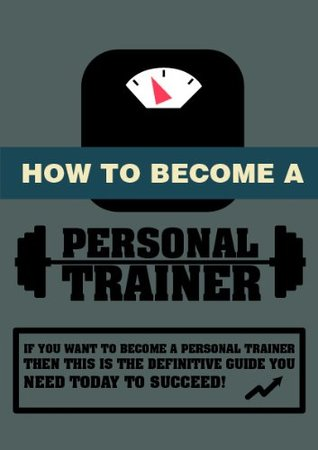 How To Become A Personal Trainer David Maswary