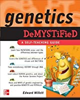 Genetics Demystified: A Self-teaching Guide
