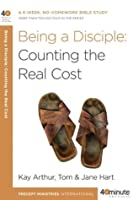 Being a Disciple: Counting the Real Cost (40-Minute Bible Studies)