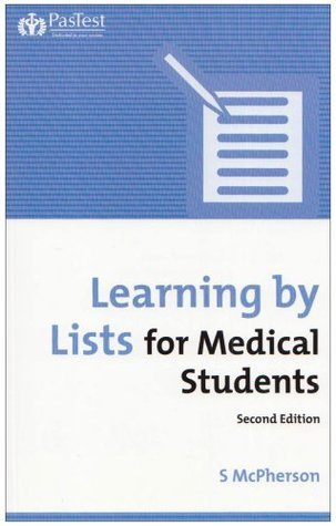 Learning Lists for Medical Students by Stuart McPherson