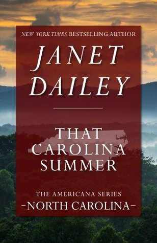 That Carolina Summer (Janet Dailey Americana - North Carolina, Book 33) Janet Dailey