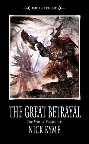The Great Betrayal. Nick Kyme  by  Nick Kyme
