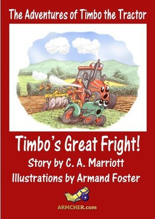 TIMBOS GREAT FRIGHT! C.A. Marriott