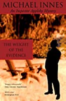 The Weight of the Evidence (Inspector Appleby Mystery)