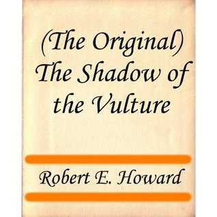 (The Original) Red Sonya - The Shadow of the Vulture Robert E. Howard