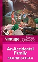 An Accidental Family (Suddenly a Parent - Book 2)