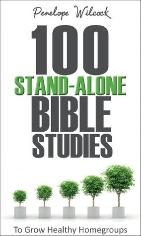 100 Stand-Alone Bible Studies  by  Penelope Wilcock