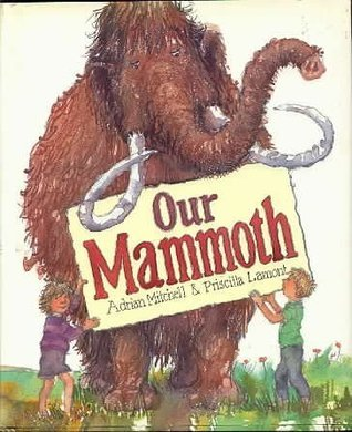 Our Mammoth  by  Adrian Mitchell