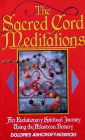 The Sacred Cord Meditations Dolores Ashcroft-Nowicki