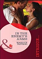 In the Enemy's Arms (Mills & Boon Intrigue)