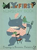 My First Nursery Book. Drawings by Franciszka Themerson