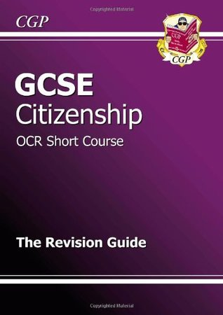 GCSE Citizenship OCR Short Course Revision Guide  by  CGP Books
