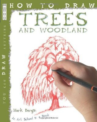 How to Draw Trees and Woodland Mark Bergin