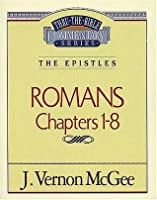 Thru the Bible Commentary Vol. 42: The Epistles (Romans 1-8)