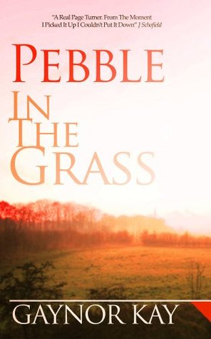 Pebble In The Grass Gaynor Kay