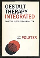 Gestalt theory integrated: Contours of theory and practice