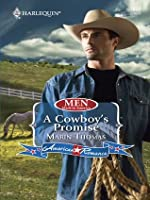 A Cowboy's Promise (Mills & Boon American Romance) (Men Made in America - Book 54)