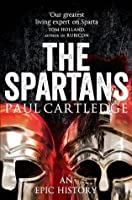 The Spartans: An Epic History