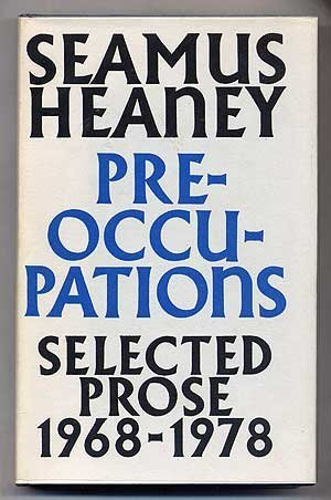 Preoccupations: Selected Prose, 1968 1978  by  Seamus Heaney