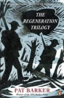 Regeneration Trilogy,The