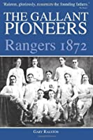 The Gallant Pioneers