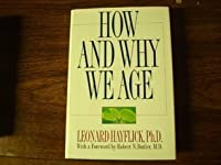 How and Why We Age