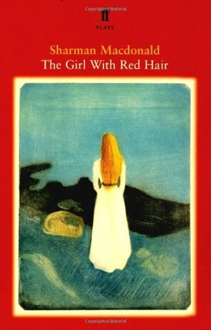 The Girl With Red Hair  by  Sharman Macdonald