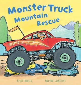 Monster Truck Mountain Rescue!  by  Peter Bently