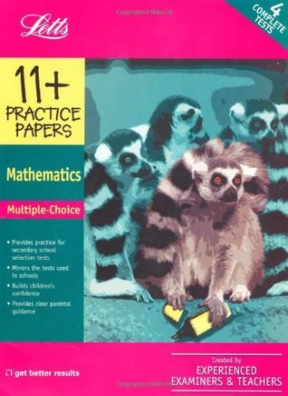 Multiple Choice Maths: Practice Test Papers (Letts 11+ Success)  by  Letts Educational
