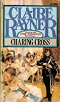 Charing Cross (Performers / Claire Rayner)
