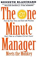 One Minute Manager Meets the Monkey (The One Minute Manager)