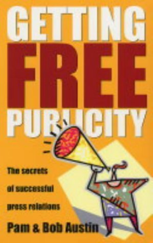 Getting Free Publicity  by  Pam Austin
