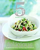 Delicious: 5 Of The Best (Delicious Magazine)