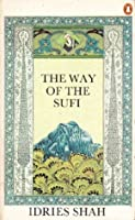 Way Of The Sufi