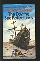 The Day the Sea Rolled Back (A Magnet Book)