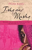 Ishq And Mushq