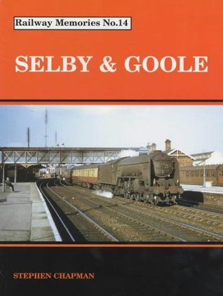 Selby and Goole  by  Stephen Chapman